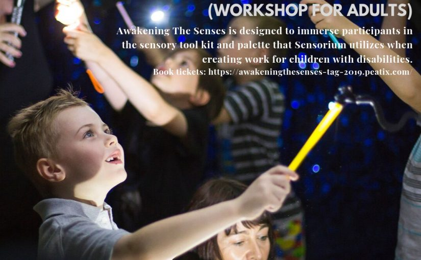 Awakening The Senses (Workshop for Adults) 2019